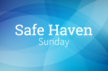 Safe Haven Sunday graphic