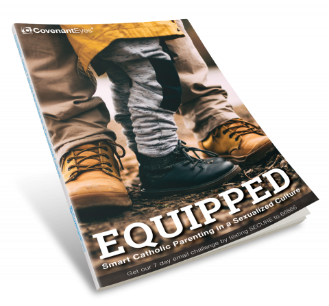 Equipped: Smart Catholic Parenting in a Sexualized Culture