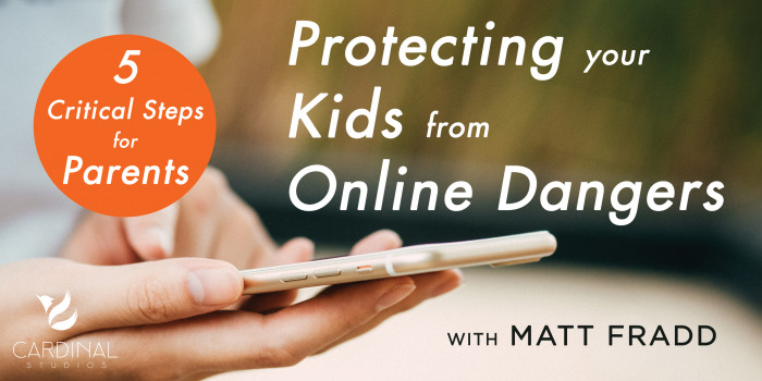 Protecting your Kids from Online Dangers